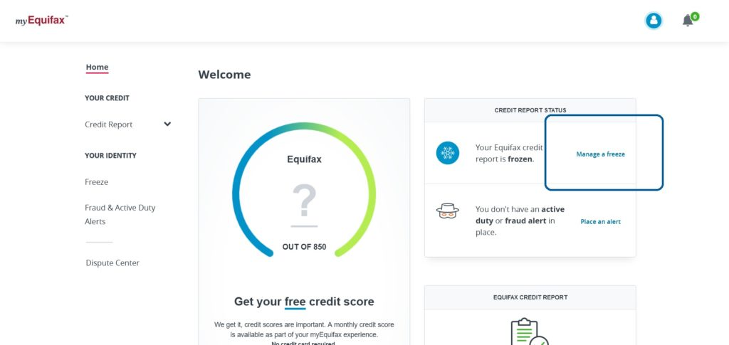 "myEquifax website account screen, highlighting the ""Manage a freeze"" button to unfreeze your credit at Equifax"