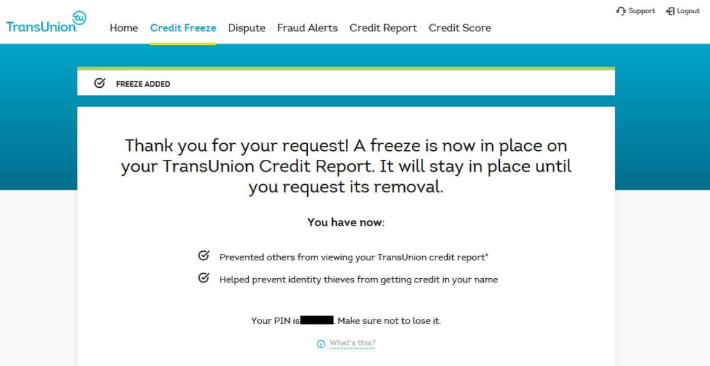 TransUnion account credit freeze confirmation page, including showing PIN number for you to write down